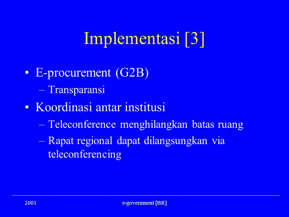 Implementasi [3] E-procurement (G2B) Koordinasi antar institusi